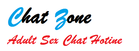 Chat Zone | Free Hot Adult Phone Sex Chat
